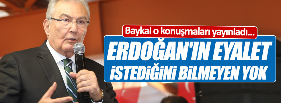 Baykal'dan 'eyalet' açıklaması