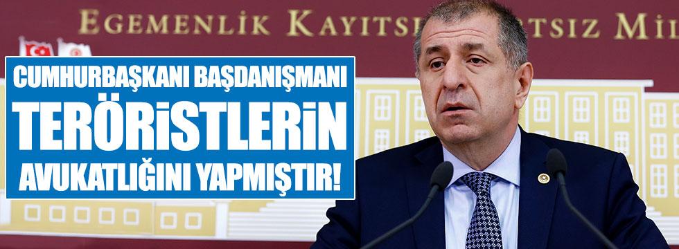 Özdağ: Mehmet Uçum teröristlerin avukatlığını yapmıştır