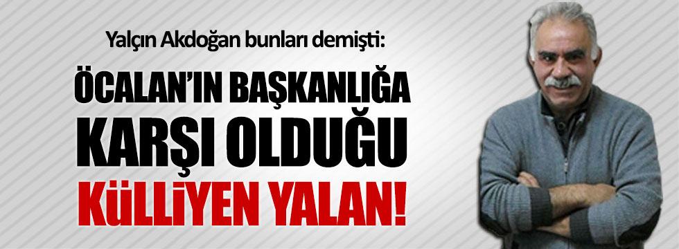 Bebek katili Öcalan, Başkanlığa 'evet' diyor!