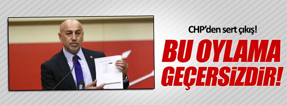 CHP'li Aksünger: Bu oylama geçersizdir