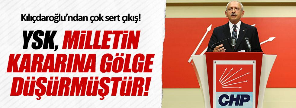 Kılıçdaroğlu: YSK, milletin kararına gölge düşürmüştür