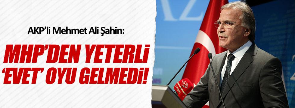 AKP'li Şahin: MHP'den yeterli 'evet' oyu gelmedi