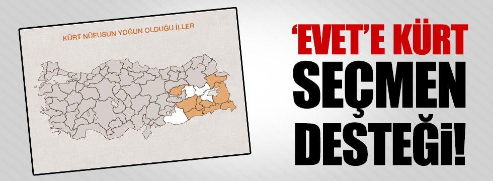 """Evet""e Kürt seçmen desteği!"