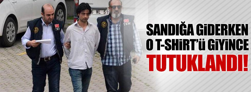 'Kürdistan' yazılı t-shirtle sandığa gidince tutuklandı