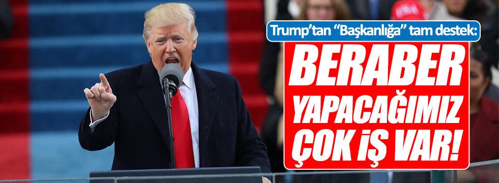 "Trump'tan ""Başkanlığa"" tam destek!"