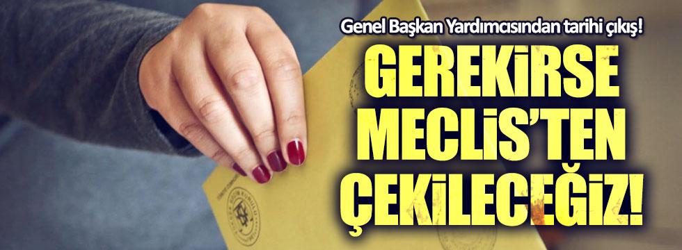 CHP'den tarihi çıkış: Gerekirse Meclis'ten çekileceğiz