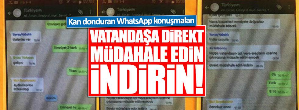 Kalkışma gecesinden WhatsApp görüntüleri ortaya çıktı