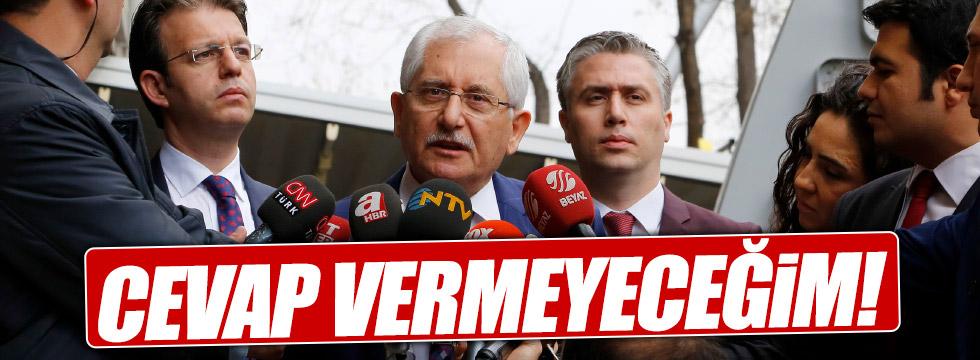 YSK Başkanı Güven: Cevap vermeyeceğim