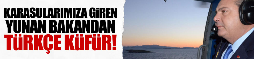Yunan Bakandan 'Türkçe küfür'