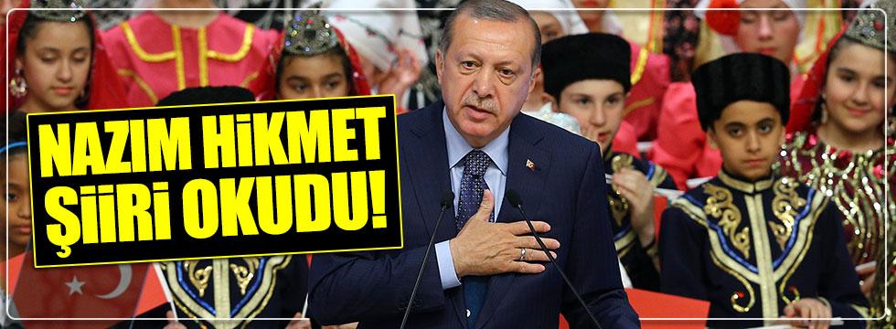 Erdoğan, Nazım Hikmet şiiri okudu