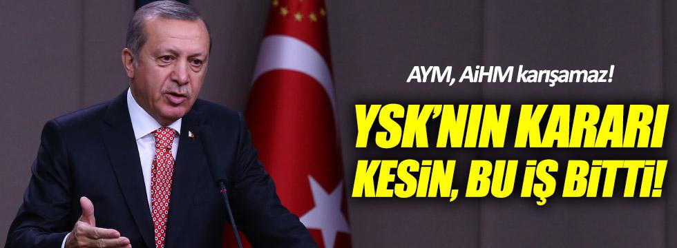 Tayyip Erdoğan'dan YSK yorumu