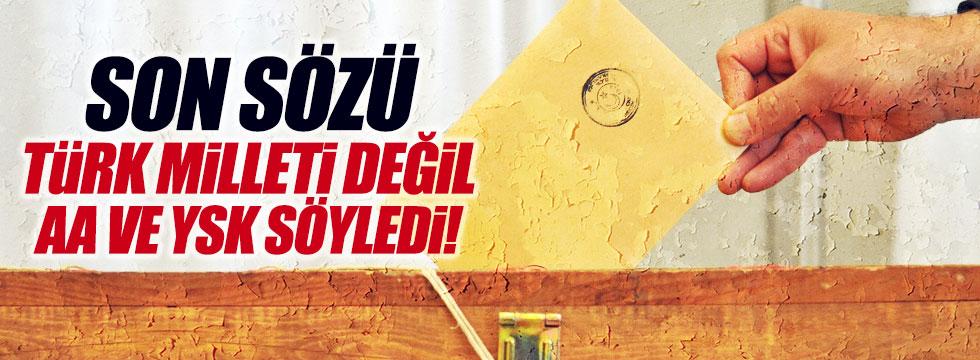 """Ünal, """"Son sözü Türk milleti değil AA ve YSK söyledi"""""""