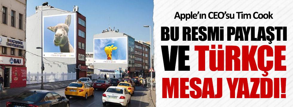 Apple'ın CEO'su Tim Cook'tan Türkçe paylaşım