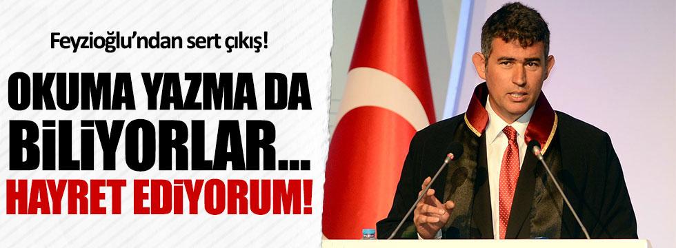 Feyzioğlu: Bunlar Türkçe de biliyor, hayret ediyorum!