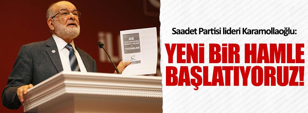 Saadet Partisi: Yeni bir hamle başlatıyoruz