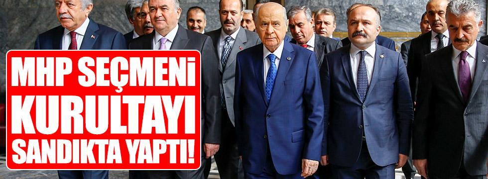 MHP seçmeni kurultayı sandıkta yaptı!