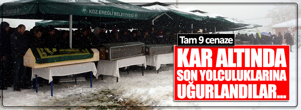 Ereğli'deki kazada hayatını kaybeden 9 kişi toprağa verildi