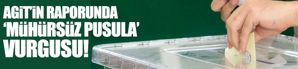 AGİT'in ön raporunda 'mühürsüz pusula' vurgusu