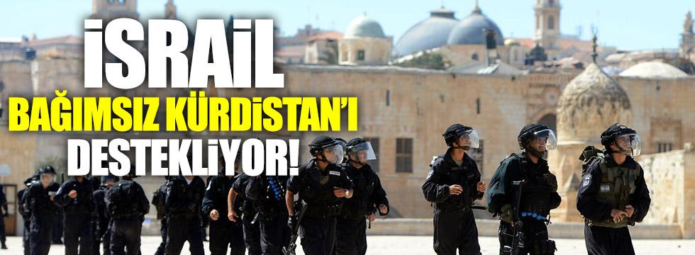 """İsrail, """"Bağımsız Kürdistan'ı"""" destekliyor!"""