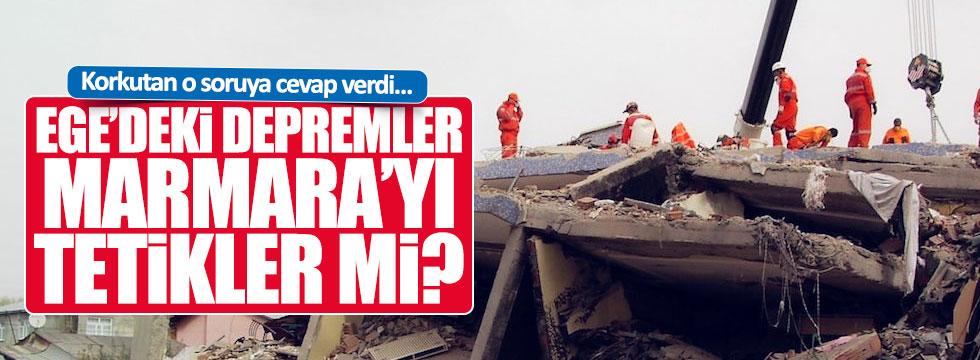Ege'deki depremler, Maramara'yı tetikler mi?