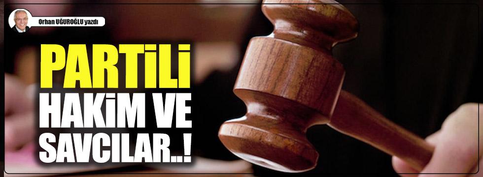 Partili hakim ve savcılar..!