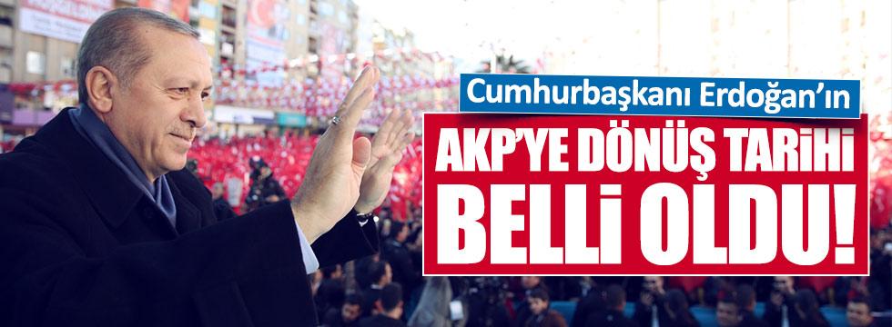 Erdoğan AKP'ye ne zaman dönecek?