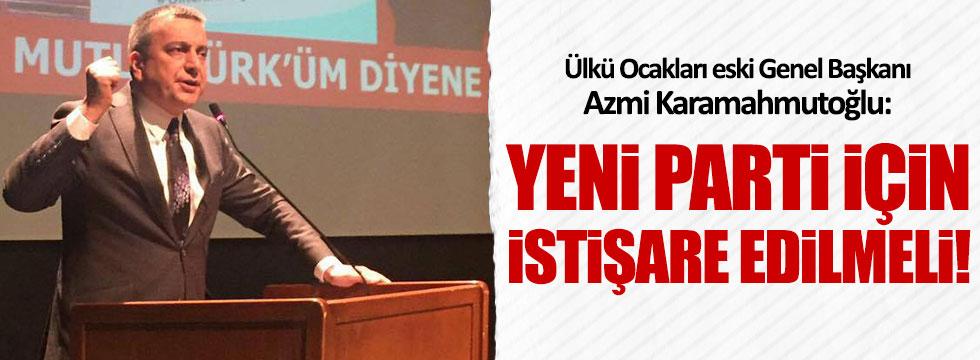 Azmi Karamahmutoğlu'ndan 'yeni parti' açıklaması