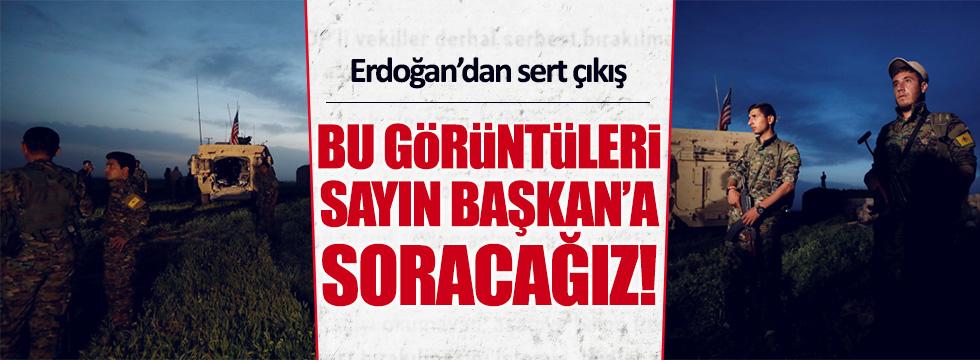 Erdoğan'dan ABD-PYD işbirliğine tepki