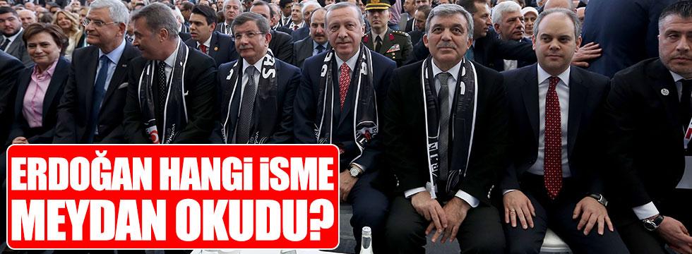 Erdoğan, Abullah Gül'e meydan okudu!