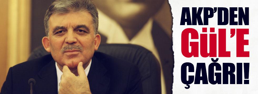 AKP'den Gül'e çağrı