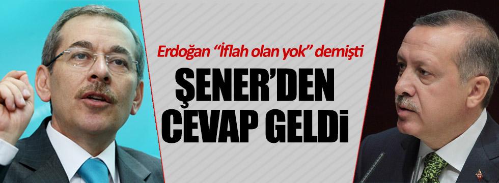 Abdüllatif Şener'den Erdoğan'a sert cevap