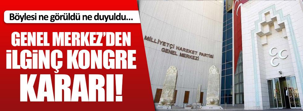 MHP'den flaş kongre kararı
