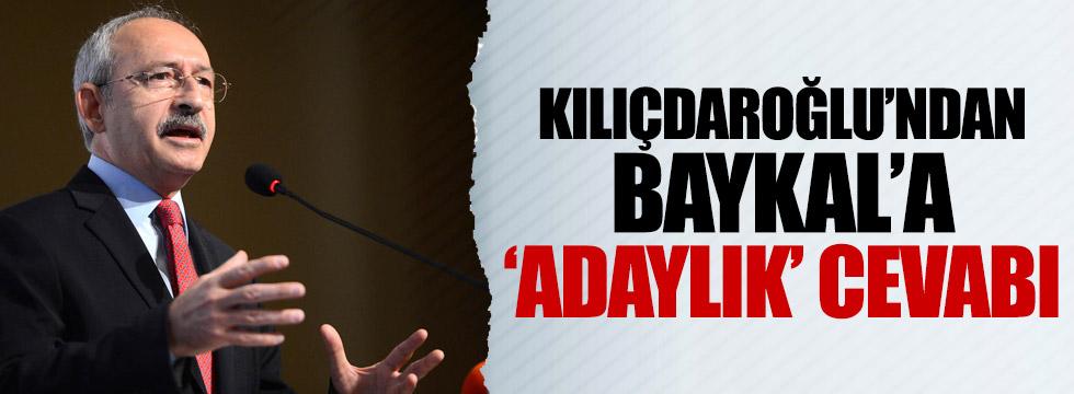 Kılıçdaroğlu'ndan Baykal'a 'adaylık' cevabı