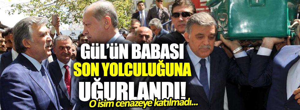 11. Cumhurbaşkanı Abdullah Gül'ün babası son yolculuğuna uğurlandı