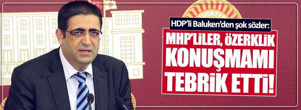HDP'li Baluken: MHP'liler, özerklik konuşmamı tebrik etti