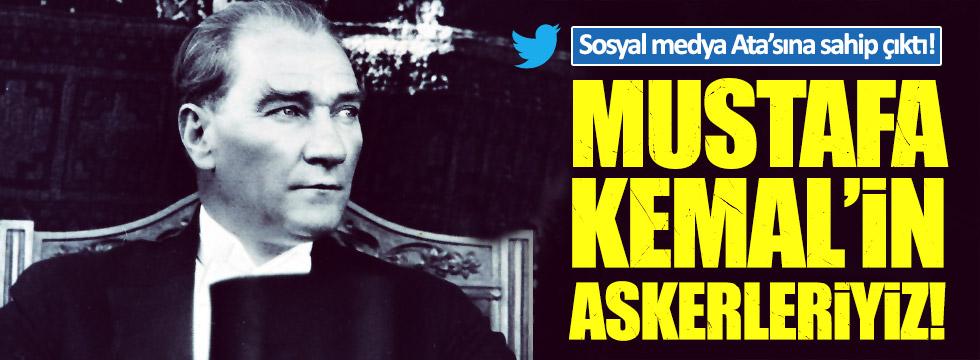 Sosyal medya Atatürk için ayağa kalktı!