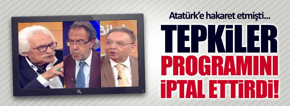 Atatürk'e hakaret eden Bahadıroğlu'nun programı iptal edildi