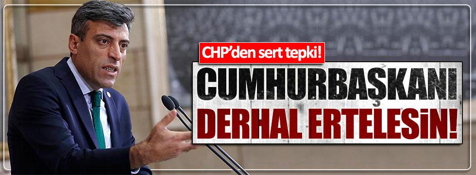 CHP'den Erdoğan'a çağrı