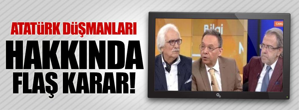 Atatürk düşmanları Yeşilyurt ve Akar hakkında flaş karar