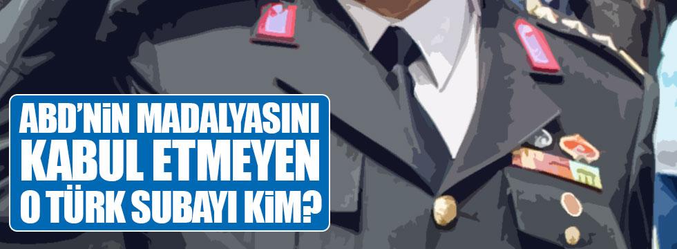 ABD'nin madalyasını kabul etmeyen o Türk subayı kim?