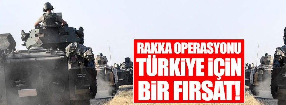 Eslen: Rakka operasyonu Türkiye için bir fırsat!