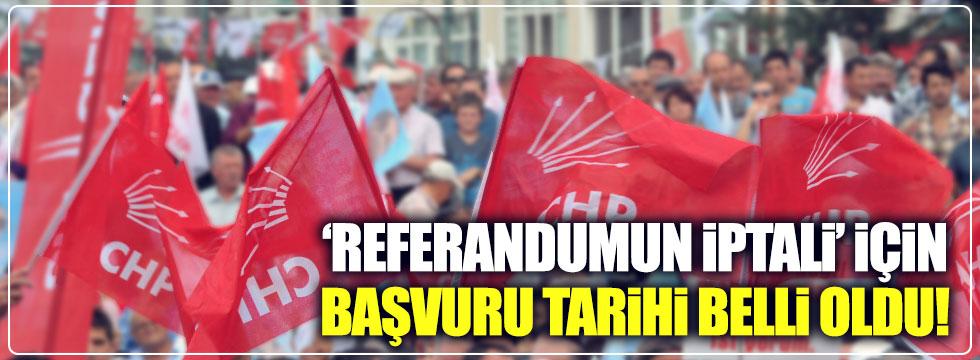 CHP'nin referandumun iptali için başvuracağı tarih belli oldu!
