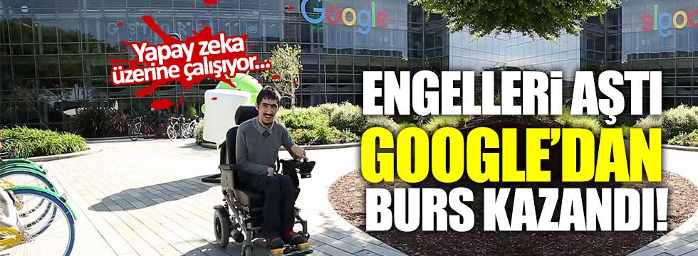 'Engel'i annesiyle aşıp Google'dan burs kazandı!