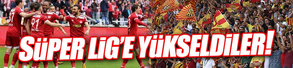 Sivasspor ve Yeni Malatyaspor Süper Lig'e yükseldi