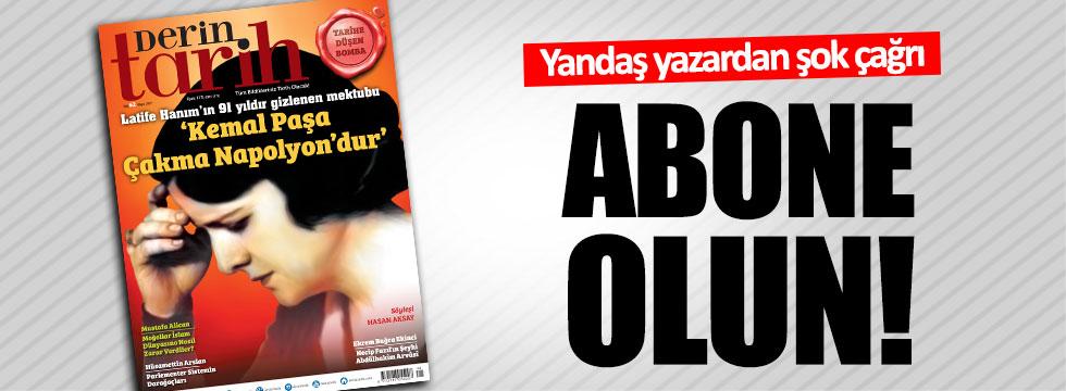 Yandaş yazardan Atatürk düşmanı dergiye destek çağrısı!