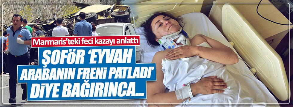 Yaralı Bircan Kıran, Marmaris'teki korkunç kazayı anlattı