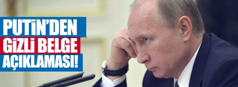 Putin'den 'gizli belge' açıklaması