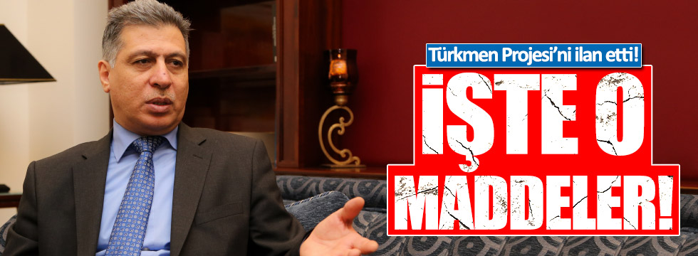 Erşat Salihi, büyük Türkmen Projesi'ni ilan etti!