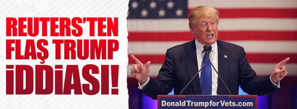 Reuters'ten flaş Trump iddiası