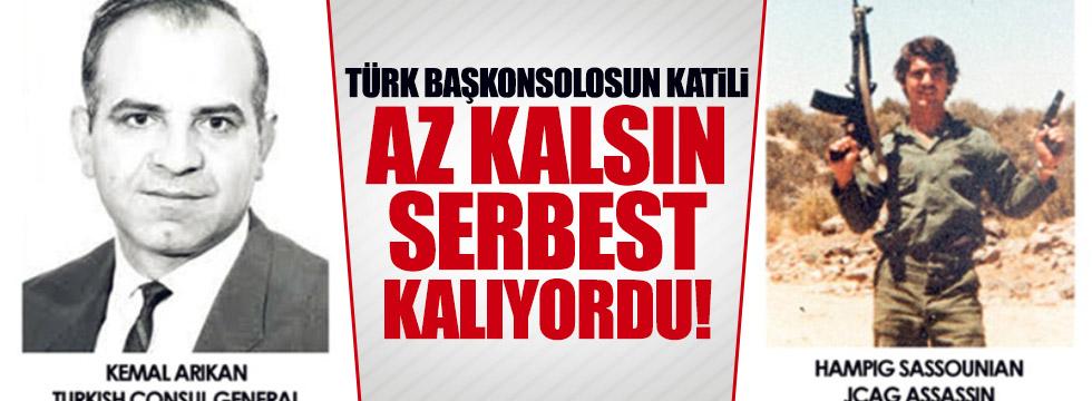Türk Başkonsolosun katili serbest bırakılıyordu...